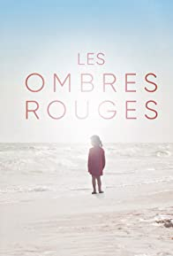 Primary photo for Les Ombres Rouges