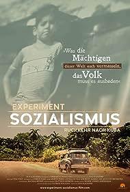 Experiment Sozialismus - Rückkehr nach Kuba (2020)