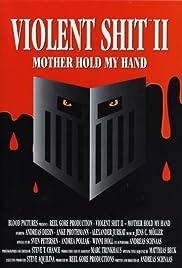 Violent Shit II Poster