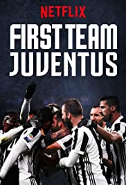 TRAILERS: First Team: Juventus | Coming to Netflix February 16, 2018 1