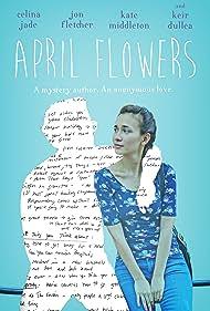 Keir Dullea, Kate Middleton, Celina Jade, and Jon Fletcher in April Flowers (2017)