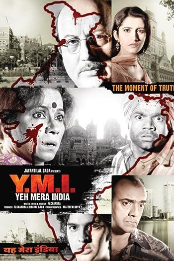 Yeh Mera India 2008 Full Hindi Movie Download 720p HDRip