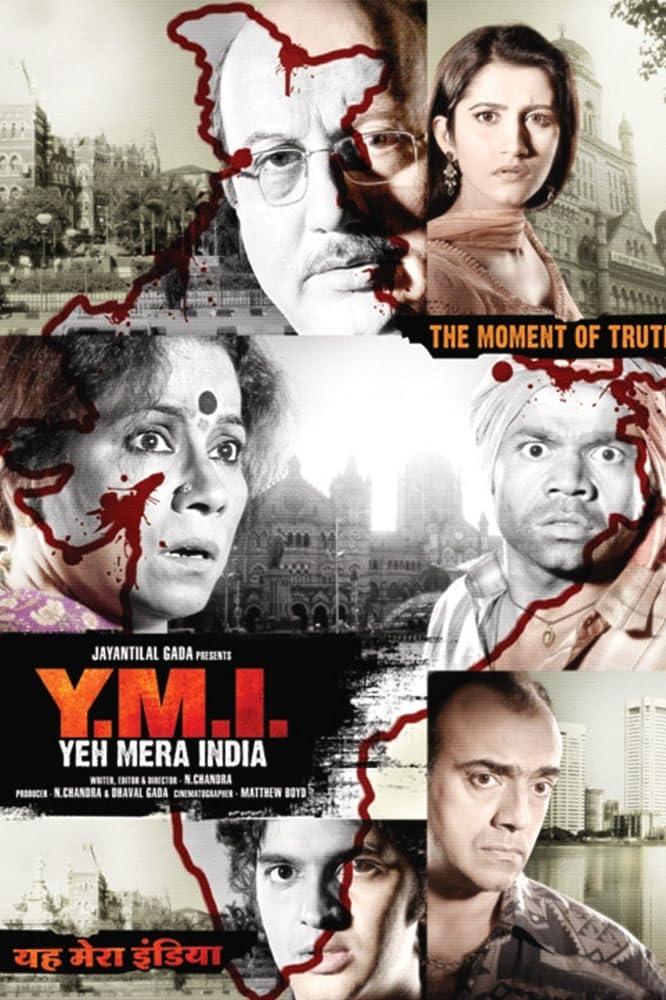 Y.M.I. Yeh Mera India 2008 Hindi Movie WebRip 300mb 480p 1GB 720p