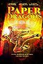 Paper Dragons (1996) Poster