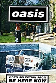 Oasis: Video Selection from Be Here Now Poster