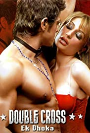 Double Cross: Ek Dhoka (2005) Full Movie Watch thumbnail