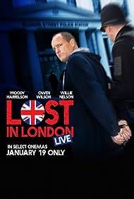 Woody Harrelson in Lost in London (2017)