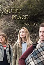 A Quiet Place- Parody