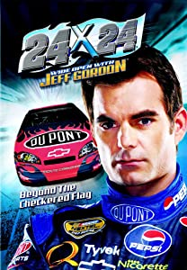 Movies ready to watch for free 24 x 24 Wide Open with Jeff Gordon by [mpg]