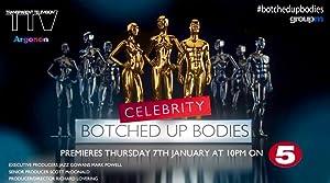 Celebrity Botched Up Bodies