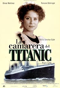 Primary photo for The Chambermaid on the Titanic
