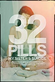 32 Pills: My Sister's Suicide (2017) 1080p