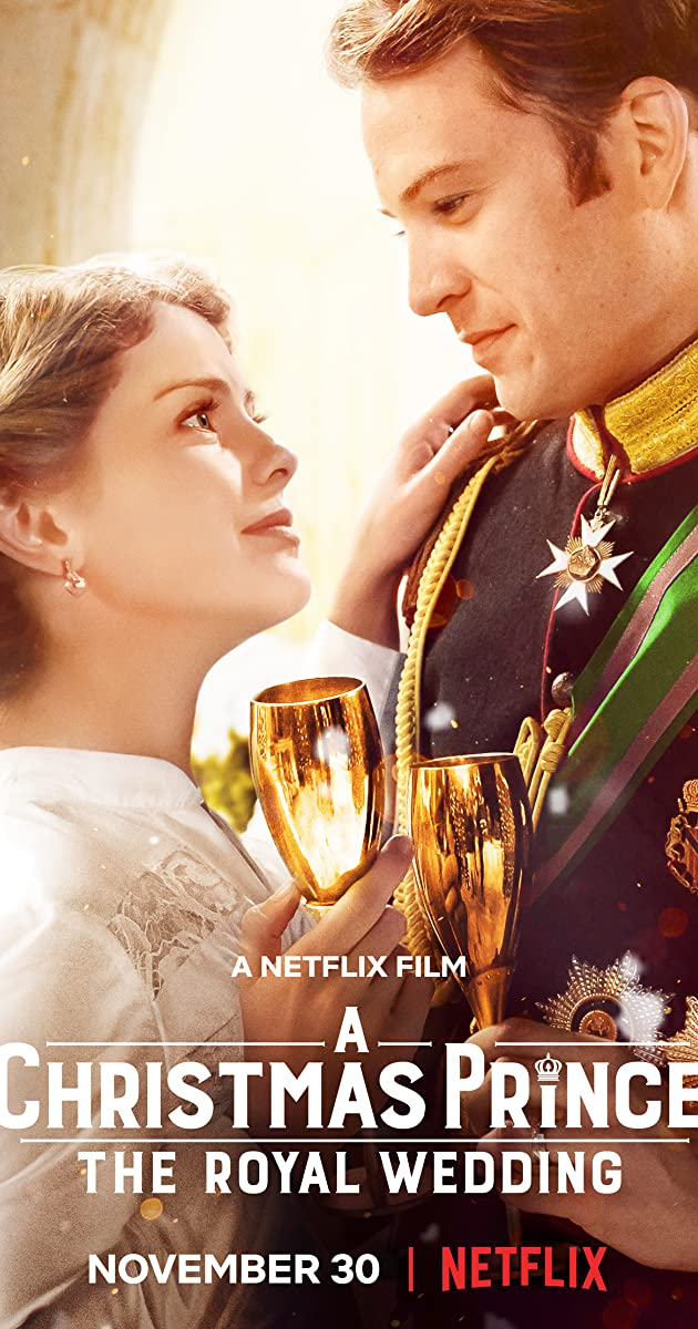 A Christmas Prince: The Royal Wedding (11) - Full Cast & Crew - IMDb
