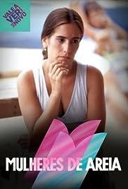 Mulheres de Areia Poster - TV Show Forum, Cast, Reviews