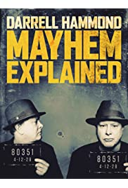 Darrell Hammond: Mayhem Explained