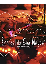 Scenes Like Sine Waves