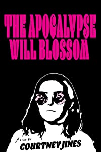 HD movie trailers free downloads The Apocalypse Will Blossom by none [Ultra]