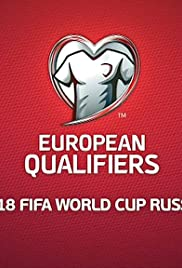 European Qualifiers: 2018 FIFA World Cup Russia Poster