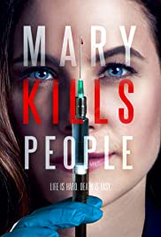 Mary Kills People Poster