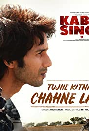 Mithoon Feat. Arijit Singh: Tujhe Kitna Chahne Lage Poster