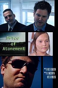 Full movie downloads sites Price of Atonement [720