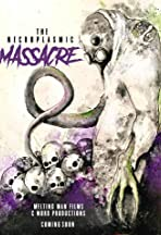 The Necroplasmic Massacre