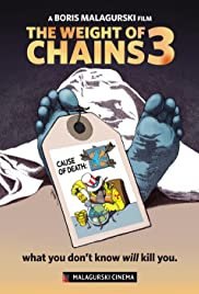 The Weight of Chains 3 Poster