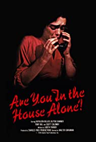 Are You in the House Alone? (1978)