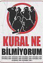 Istanbul Trip - Kural Ne Bilmiyorum (Sam, Heja, Maestro, Xir, No.1, Ashoo)