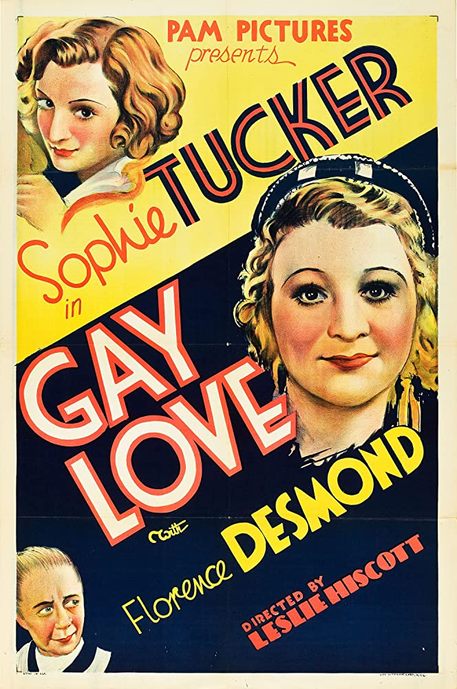 Florence Desmond, Sydney Fairbrother, and Sophie Tucker in Gay Love (1934)
