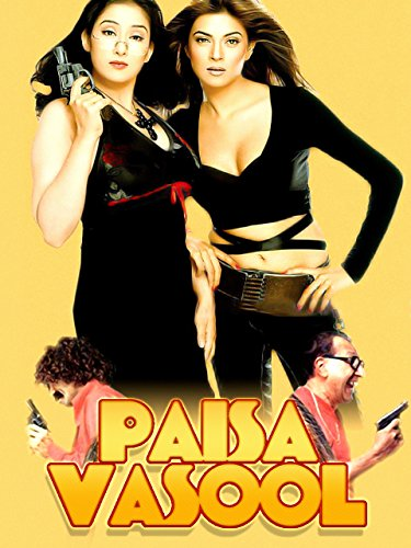 Paisa Vasool 2004 Hindi Movie 422MB HDRip ESubs Download