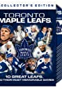 NHL: Toronto Maple Leafs - 10 Great Leafs and Their Most Memorable Games (2009) Poster