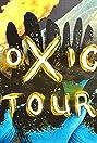 Toxic Tour (2016) Poster