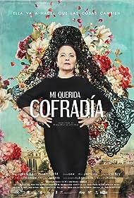 Gloria Muñoz in Mi querida cofradía (2018)