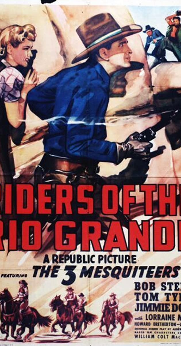 Riders Of The Rio Grande 1943 Imdb