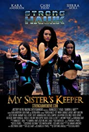 Strong Hawk: My Sister's Keeper Poster