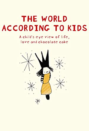 The World According to Kids