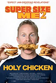 Primary photo for Super Size Me 2: Holy Chicken!