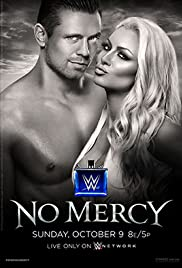 WWE No Mercy (2016) Poster - TV Show Forum, Cast, Reviews
