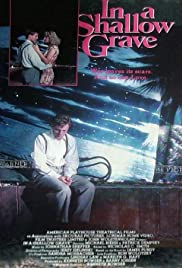 In a Shallow Grave (1988) Poster - Movie Forum, Cast, Reviews