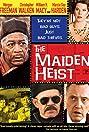 The Maiden Heist (2009) Poster