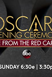 The Oscars Opening Ceremony: Live from the Red Carpet Poster