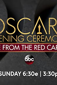 Primary photo for The Oscars Opening Ceremony: Live from the Red Carpet
