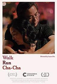 Walk Run Cha-Cha (2019)