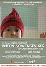 Anton som ingen ser
