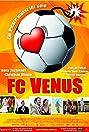 FC Venus (2006) Poster