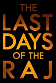 The Last Days of the Raj Poster