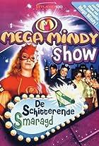 Mega Mindy Show: De Schitterende Smaragd