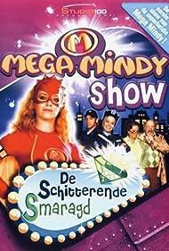 Mega Mindy Show: De Schitterende Smaragd (2008)