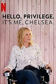 Chelsea Handler in Hello, Privilege. It's Me, Chelsea (2019)